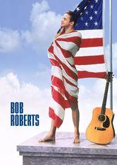 Bob Roberts Netflix US (United States)