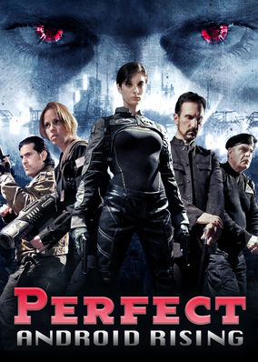 Perfect: Android Rising