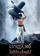 Baahubali: The Beginning (Tamil Version) Netflix IN (India)