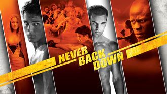 Is Never Back Down (2008) on Netflix Belgium