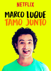 Marco Luque: Tamo Junto Netflix DO (Dominican Republic)