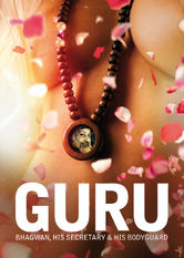 Guru: Bhagwan, His Secretary and His Bodyguard Netflix IN (India)