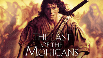 The Last of the Mohicans (1992) on Netflix in Canada