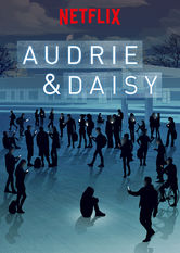 Audrie and Daisy
