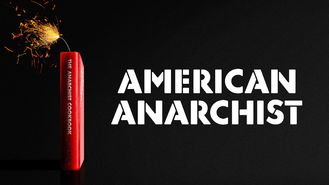Netflix box art for American Anarchist