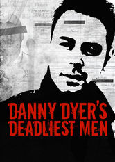 Danny Dyers Deadliest Men Netflix AU (Australia)