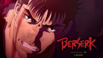 Netflix box art for Berserk: The Golden Age Arc III - The...