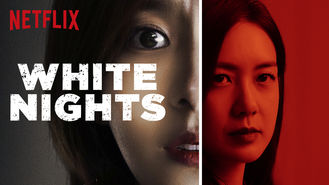 Netflix box art for White Nights - Season 1