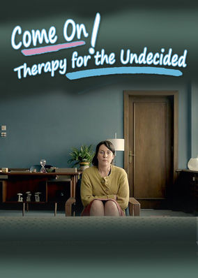 Come On!: Therapy for the Undecided - Season 1