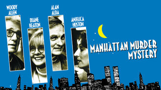 Is Manhattan Murder Mystery on Netflix?
