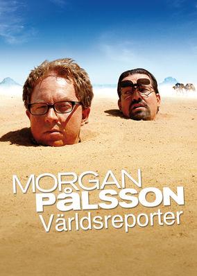Morgan Pålsson: Världsreporter