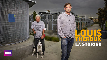 Louis Theroux: LA Stories
